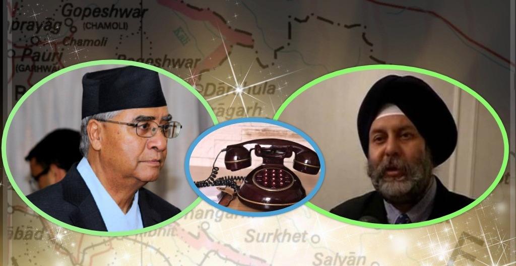 कालापानी र लिपुलेक सन्दर्भमा सभापति देउवाद्वारा भारतीय राजदूतसँग टेलिफोन संवाद